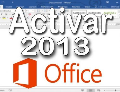 Activar Windows 8 – Office 2013